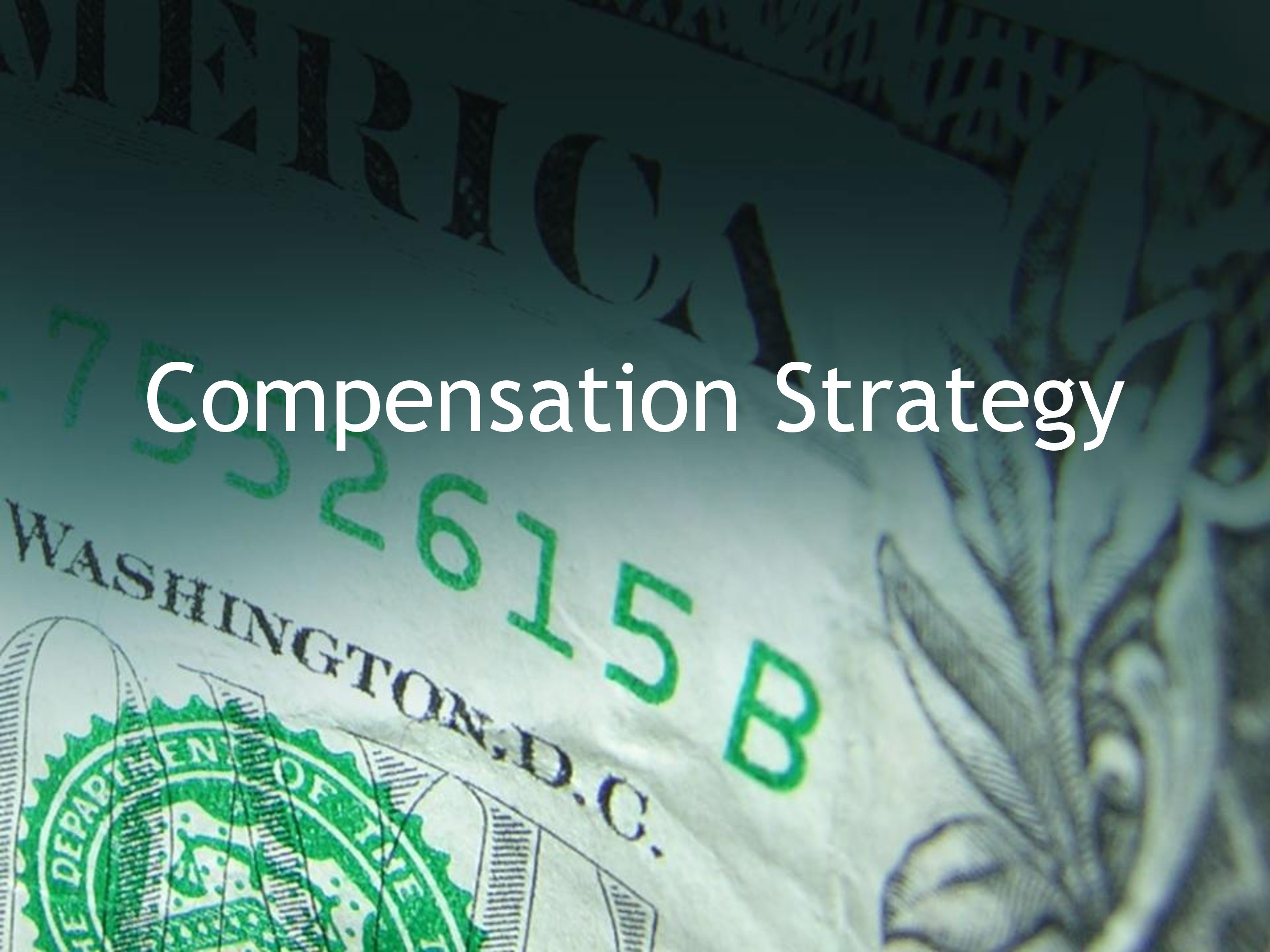 Complete Compensation Strategy