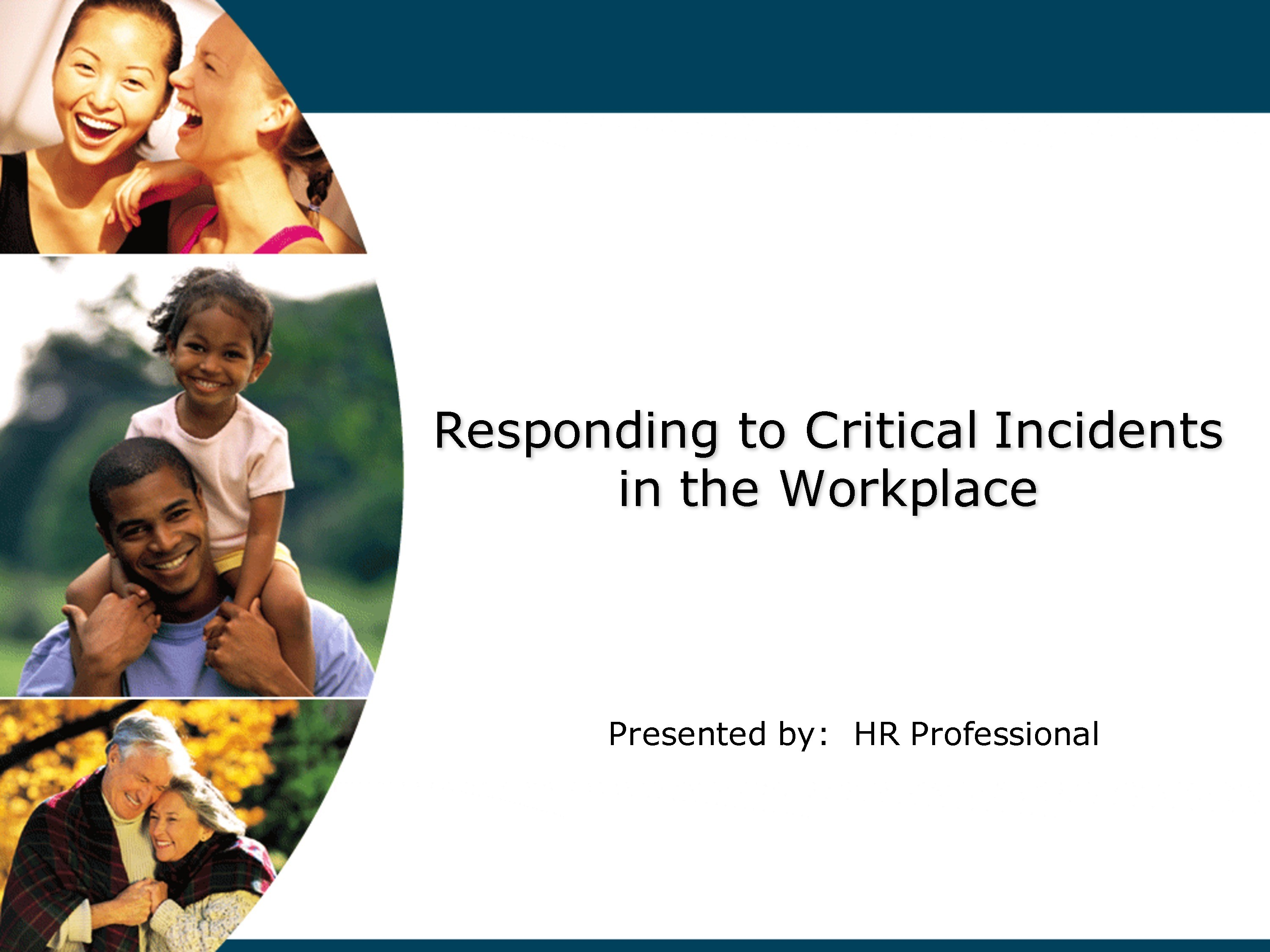 Responding to a Critical Incident in the Workplace
