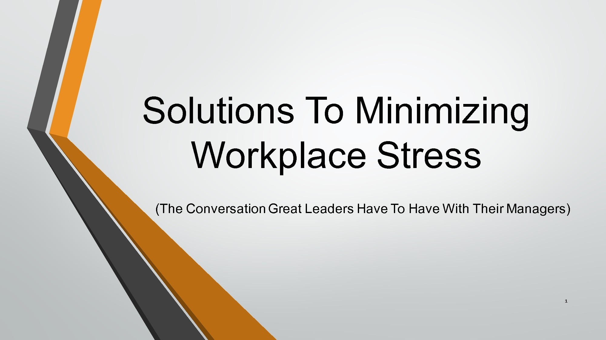 Solutions To Minimizing Workplace Stress