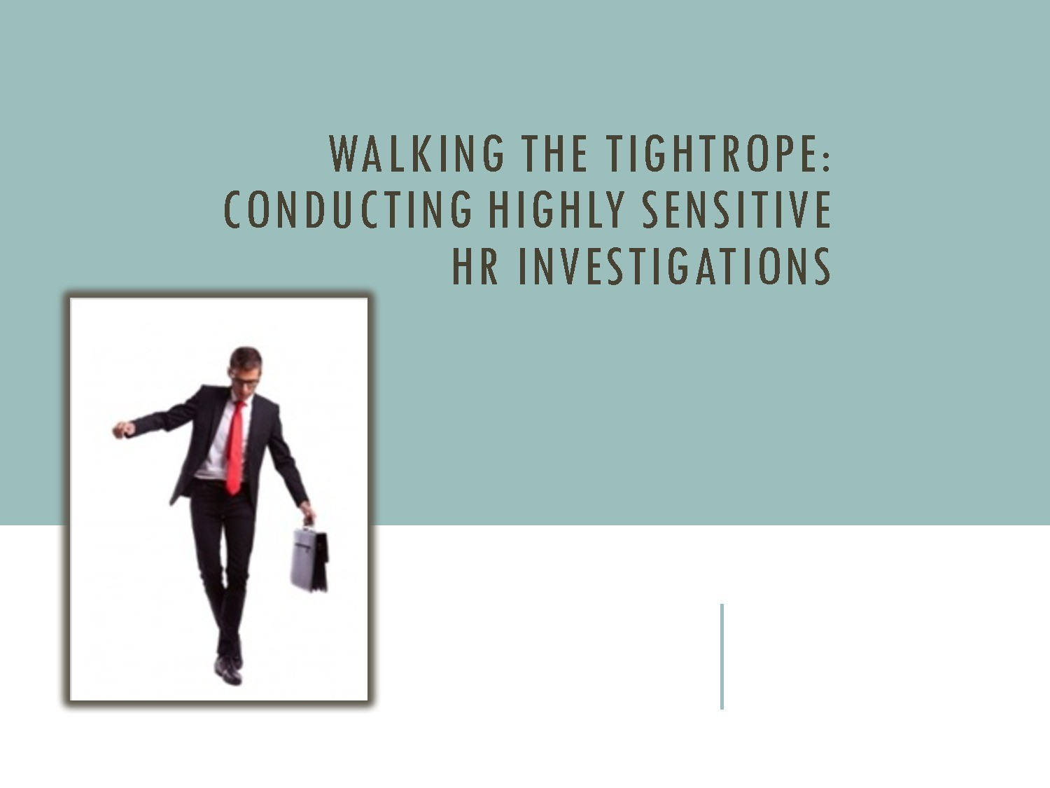 Conducting HR Workplace Investigations