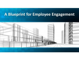 A Blueprint for Employee Engagement