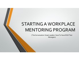 Starting a Workplace Mentoring Program