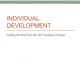Individual Development - Getting the Most from the 360 Feedback Environment