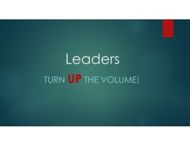 Leaders - Turn UP the Volume!
