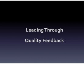 Leading Through Quality Feedback