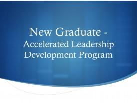 New Graduate - Accelerated Leadership Development Program