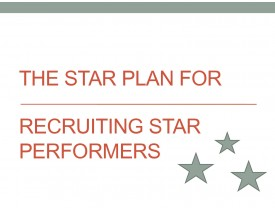 The Star Plan for Recruiting