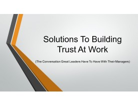 Solutions To Building Trust At Work