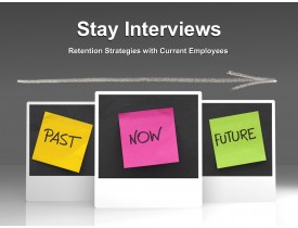 Stay Interviews - Retention Strategies with Current Employees