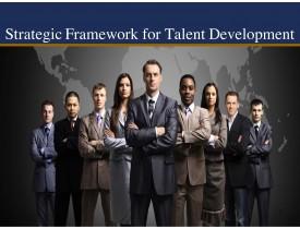 Strategic Framework for Talent Development