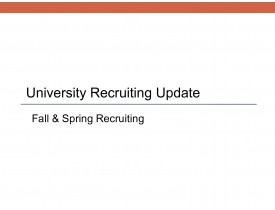 University Recruiting Update