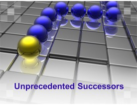 Unprecedented Successors