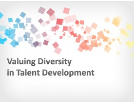 Valuing Diversity in Talent Development