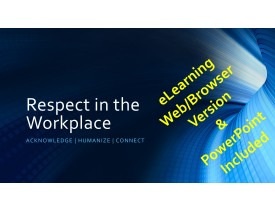 Respect in the Workplace: Narrated eLearning (Web/Browser_Ready)