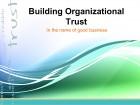 Building Organizational Trust