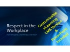 Respect in the Workplace: Narrated eLearning (Original_File)