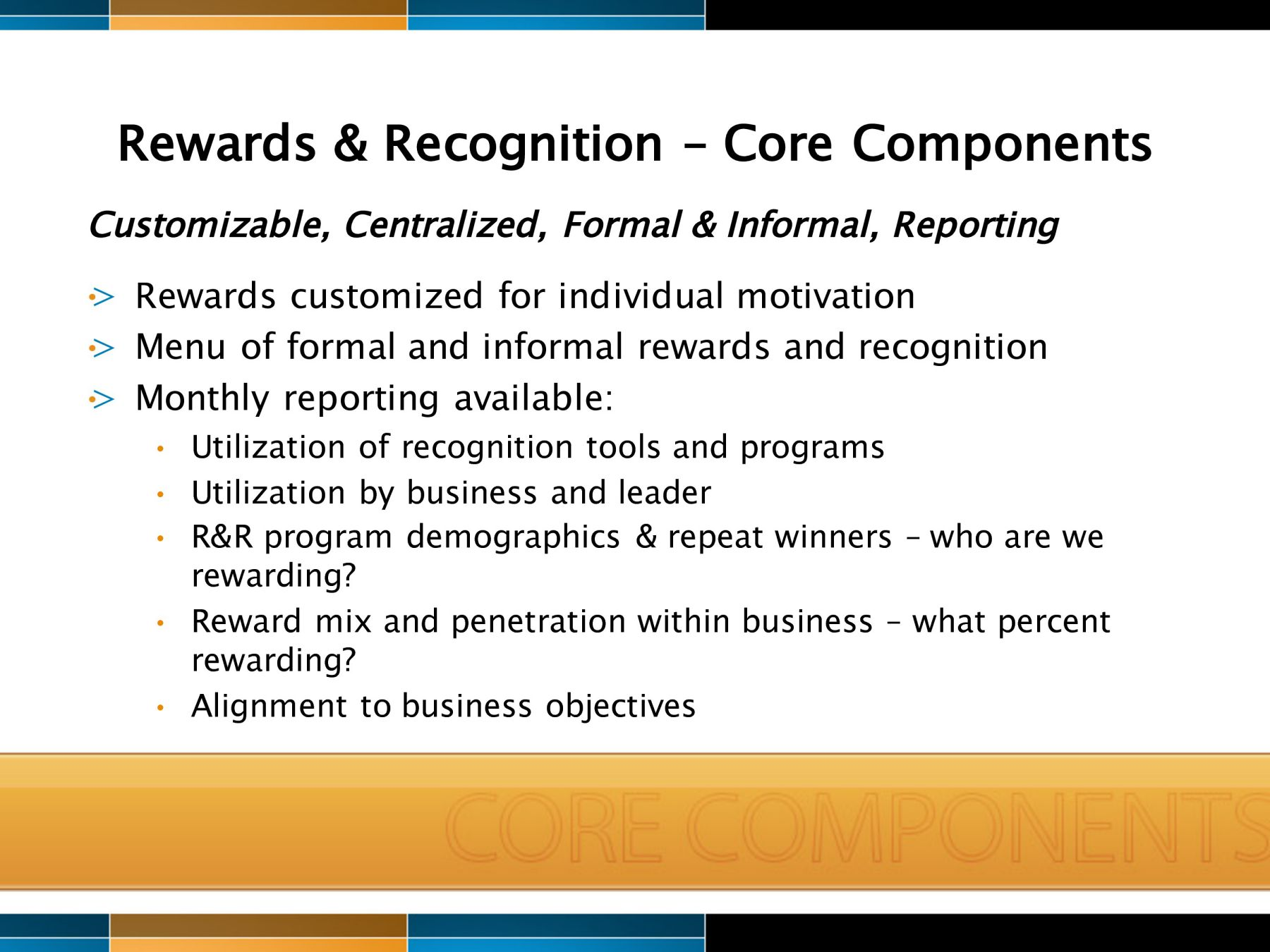 reward recognition Strong rewards and recognition programs boost the bottom line.